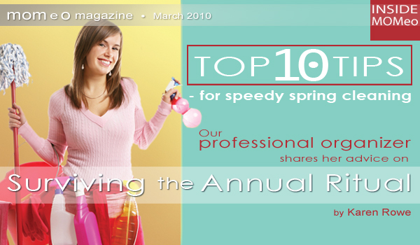 Top 10 Tips For Speedy Spring Cleaning Our Professional Organizer Shares Her Advice On