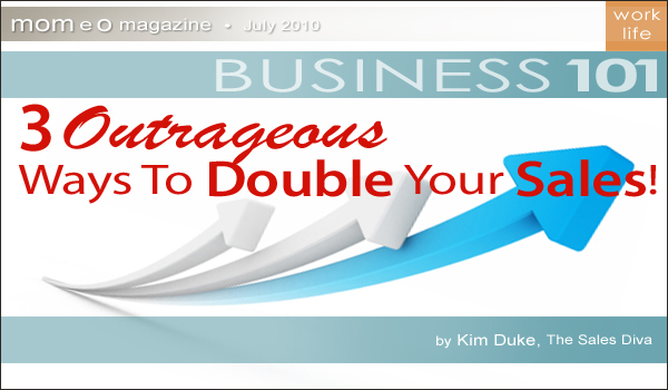 10-Business101-SalesDiva-OutrageousSales-article