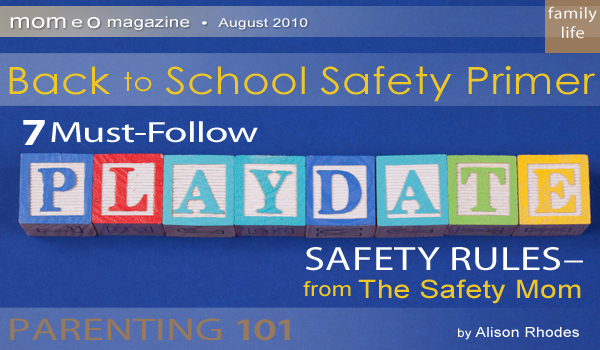 Parenting-101-Aug10-AR-Playdate-Safety-article