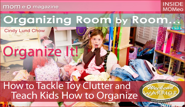 Organize It Organizing Room By Room How To Tackle Toy