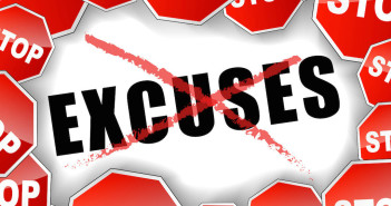 The Problem With Making Excuses is That You End Up Believing Them