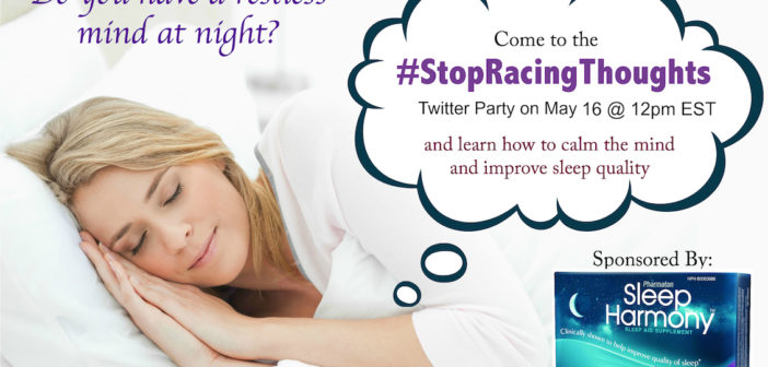 Join the #StopRacingThoughts Twitter Party May 16 at 12pm EST #ad